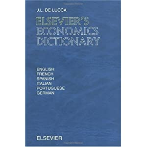 english spanish economics glosary Use the above search box to lookup the spanish-to-english or english-to-spanish dictionary you are free to enter an english or a spanish word to translate.