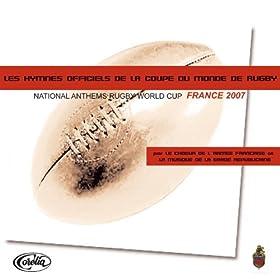 Les Hymnes Officiels De La Coupe Du Monde De Rugby (National Anthems Rugby World Cup France 2007)