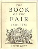 The Book Of The Fair 1700-1825