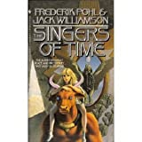 The Singers of Time (Spectra SF) (0553294326) by Jack Williamson