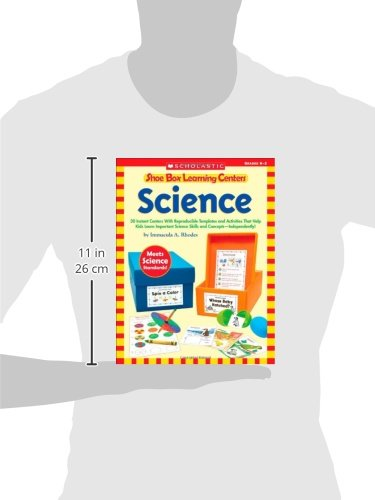 Shoe Box Learning Centers: Science: 30 Instant Centers with Reproducible Templates and Activities That Help Kids Learn Important Science Skills and Co