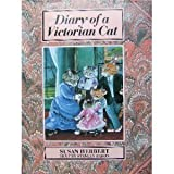 Diary of a Victorian Cat (0500015082) by Herbert, Susan