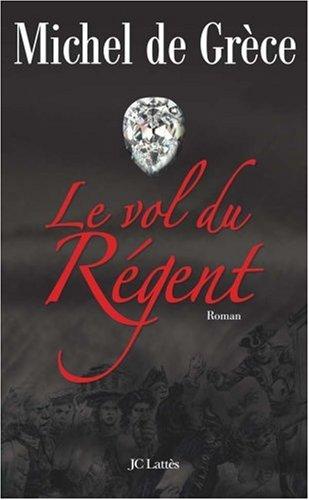 le-vol-du-regent