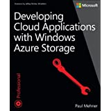 Developing Cloud Applications with Windows Azure Storageby Paul Mehner