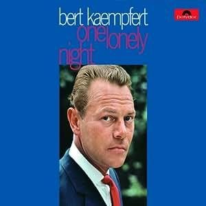 Bert Kaempfert One Lonely Night Amazon Com Music
