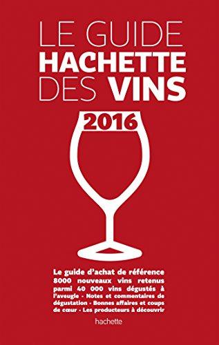 Guide Hachette des vins 2016