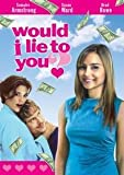 Would I Lie to You [DVD] [Region 1] [US Import] [NTSC]