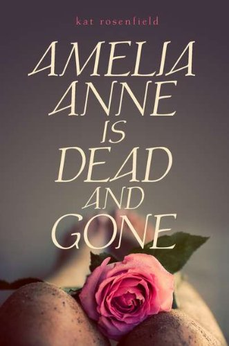 Image of Amelia Anne is Dead and Gone