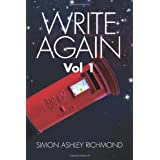 WRITE AGAIN VOL 1 ~ SIMON ASHLEY RICHMOND