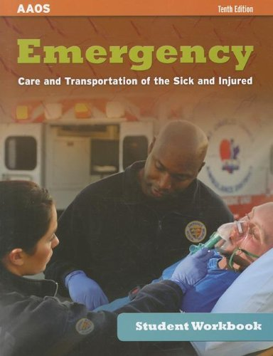 Student Workbook For Emergency Care And Transportation Of...