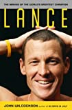 Lance: The Making of the World?s Greatest Champion