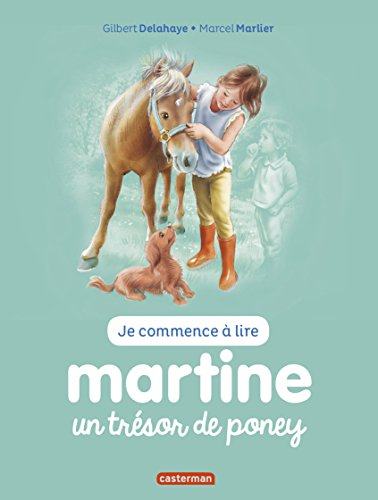 je-commence-a-lire-avec-martine-tome-2-martine-un-tresor-de-poney