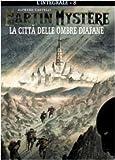 echange, troc Alfredo Castelli - L'integrale di Martin Mystère vol. 8 - La città delle ombre diafane