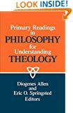 Primary Readings in Philosophy for Understanding Theology