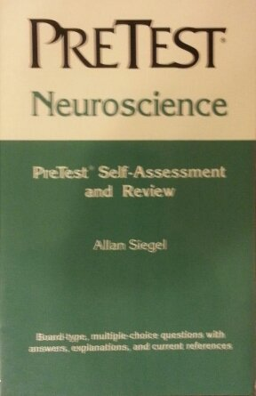 Neuroscience: Pretest Self Assessment and Review (Basic Science)
