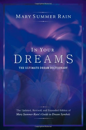 In Your Dreams: The Ultimate Dream Dictionary
