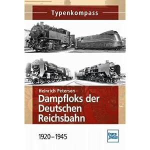 Dampfloks der Deutschen Reichsbahn [Broschiert]