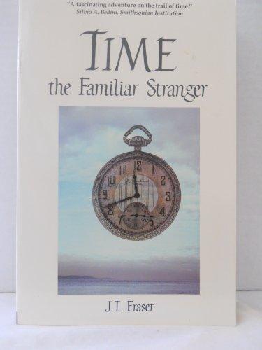 Time: The Familiar Stranger (Tempus)