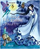 img - for Storie di fate, streghe e folletti book / textbook / text book