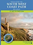 Ruth Luckhurst St Ives to Padstow: Walks Along the South West Coast Path (Walks Along the S/West Coast)