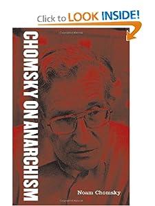 Chomsky on Anarchism - Barry Pateman