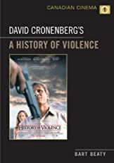 David Cronenberg's A History of Violence (Canadian Cinema)