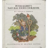 Peter Rabbits Natural Foods Cookbook