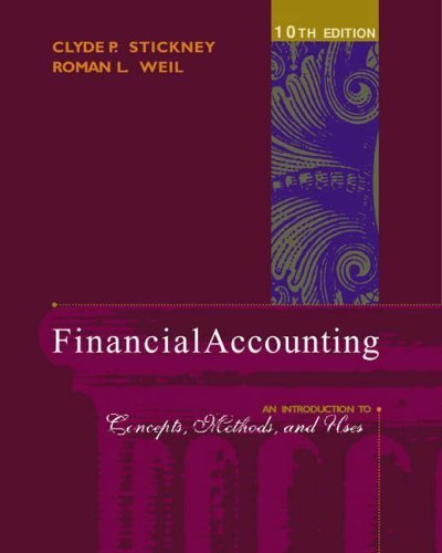 Stickney, Clyde P.; Weil, Roman L.'s Financial Accounting: An Introduction to Concepts, Methods, and Uses 10th (tenth) edition by Stickney, Clyde P.; Weil, Roman L. published by South-Western College Pub [Hardcover] (2002)