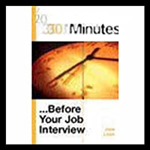 30 Minutes Before Your Job Interview (Executive Summary) Audiobook