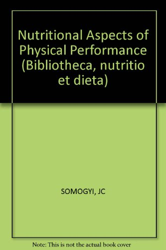 Nutritional Aspects Of Physical Performance (Bibliotheca Nutritio Et Dieta)