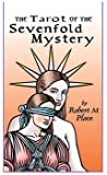 The Tarot of the Sevenfold Mystery