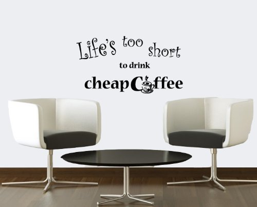 Housewares Vinyl Decal Life Short Drink Cheap Coffee Quote Home Wall Art Decor Removable Stylish Sticker Mural Unique Design For Room Kitchen Coffee Shop Cafe