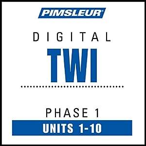 Twi Phase 1, Units 1-10 Speech