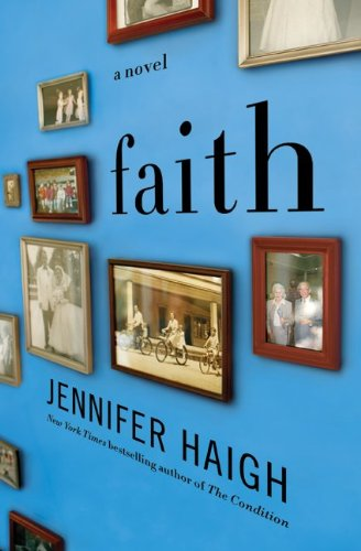 Faith: A Novel, Jennifer Haigh