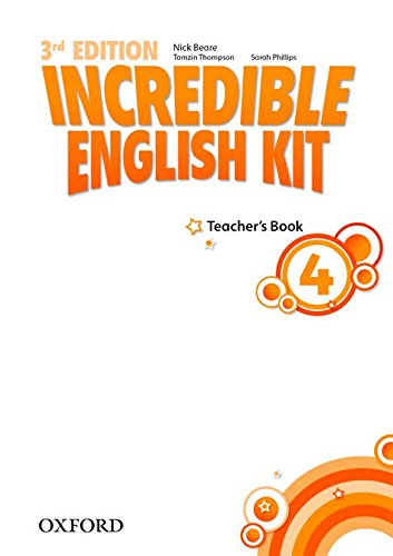 Incredible English kit 4: Teacher's Guide 3rd Edition (Incredible English Kit Third Edition)