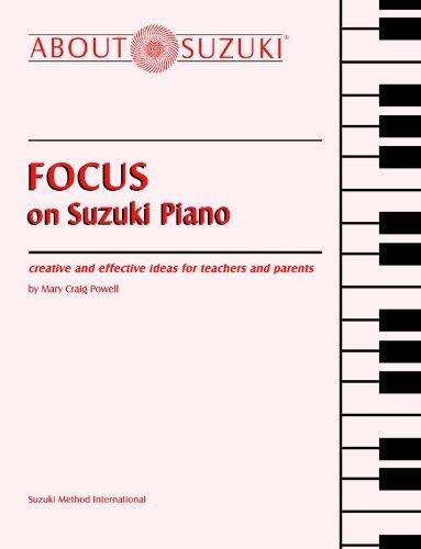 Focus on Suzuki Piano (About Suzuki)