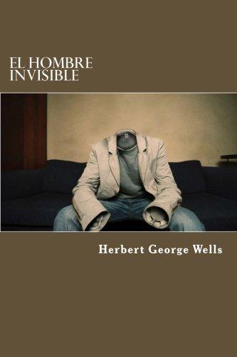 El Hombre Invisible (Spanish Edition)