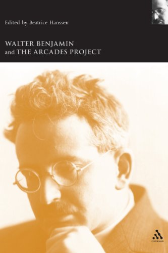 Walter Benjamin And The Arcades Project (Walter Benjamin Studies)