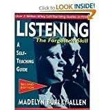 Listening, The Forgotten Skill (text only) 2nd(Second) edition by M. Burley-Allen