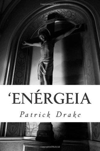 'Enérgeia (Volume 1)