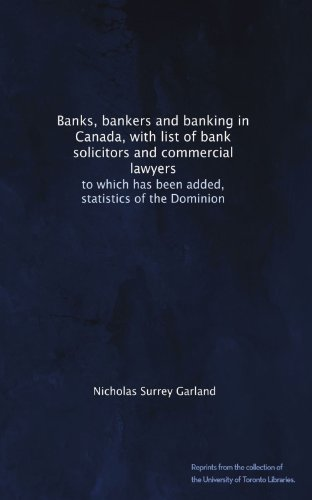 banks-bankers-and-banking-in-canada-with-list-of-bank-solicitors-and-commercial-lawyers-to-which-has