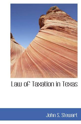 Law of Taxation in Texas