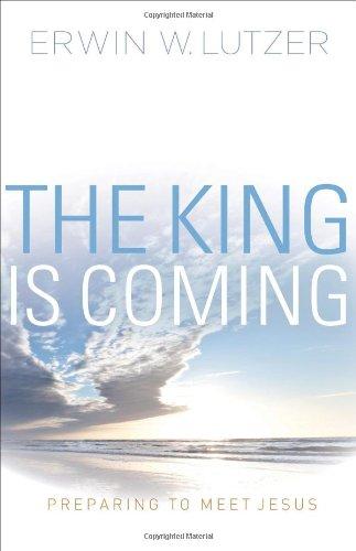 The King is Coming: Preparing to Meet Jesus