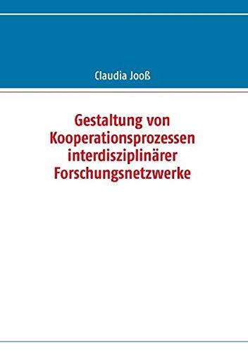 Buchcover: Gestaltung von Kooperationsprozessen interdisziplinärer Forschungsnetzwerke