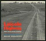 The Lincoln Highway: Main Street Across America (087745261X) by Hokanson, Drake