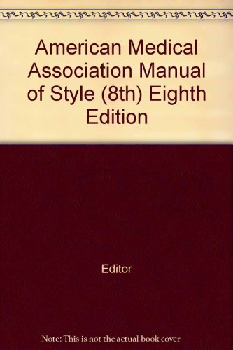 American Medical Association: Manual of style, Eighth Edition