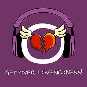 Get over Lovesickness! Liebeskummer überwinden mit Hypnose Hörbuch