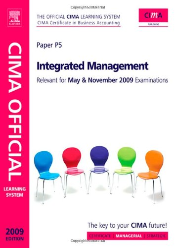CIMA Official Learning System Integrated Management, Fifth Edition (CIMA  Managerial Level 2008)