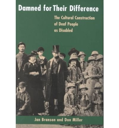 Damned for Their Difference: The Cultural Construction of...
