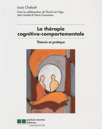 La thérapie cognitivo-comportementale (French Edition)